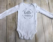 Hello I'm New Here Onesie {newborn onesie, coming home outfit, hello world, baby shower gift}