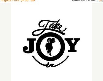 WEEKEND SALE Take Joy In Ram Decal