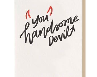 You Handsome Devil - Greeting