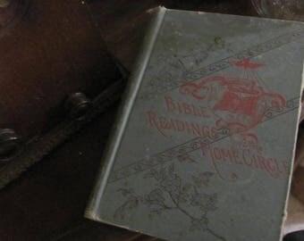 Antique Book Bible Readdings for the Home Circle, 1888 Table Decor
