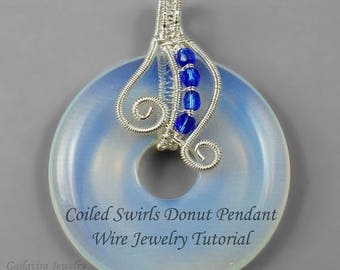 SALE - Coiled Swirls Donut Pendant Wire Wrap Tutorial