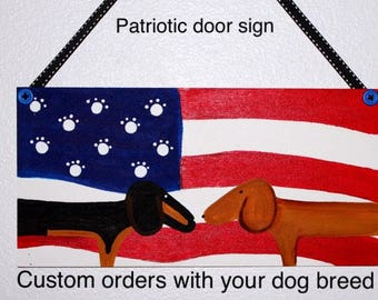 Dachshund Patriotic Signs pick your breed