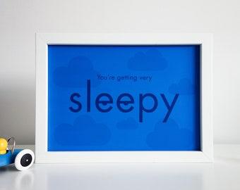 You're Getting Very Sleepy, Nursery Art, Digital File Download