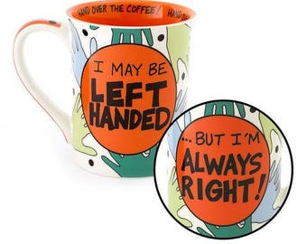 Left handed mug, coffee mug for lefty, funny mug, large coffee cup, funny gift, co worker gift, gift for lefty