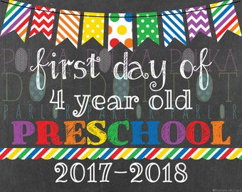 First Day of 4 Year Old Preschool Sign Printable - 2017-2018 School Year - Rainbow Primary Colors Chalkboard Sign - Instant Download
