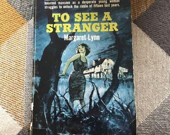 Vintage To See A Stranger 1961 Margaret Lynn Novel