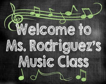 Teacher name sign, music class sign, school chalkboard sign, digital download, personalized door decor, teacher gift