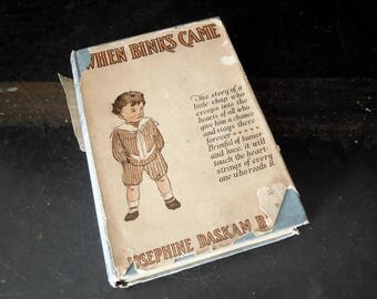 When Binks Came Josephine Daskam Bacon - Vintage 1904 Hardcover Book with Dust Jacket - New Mother Collectible Literary Gift
