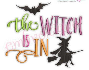 The Witch Is In -  Fun Halloween Witch & Bat    -Instant Download Machine Embroidery Design