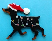 Miniature Pinscher Christmas Pin, Magnet or Ornament-Color Choice-Free Shipping-Hand Painted Min Pin- Free Personalization