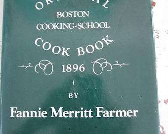 Vintage Book The Original Boston Cooking-School Cook Book 1896 by Fannie Farmer Facsimile of the 1st Edition