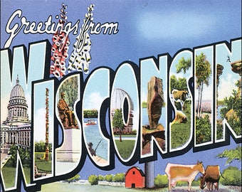 Greetings from Wisconsin 8 x 10 reproduction