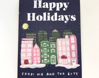 Happy Holidays From Me and The City | Holiday Greetings, Holiday Card, Christmas Card, Seasons Greetings, Big City, Little City