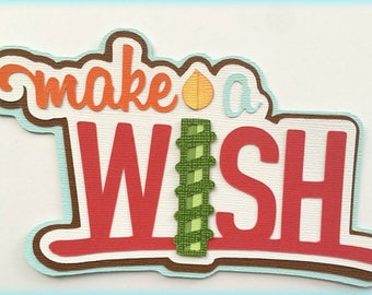 Make a wish birthday title  premade paper piecing 3d die cut by my tear bears kira