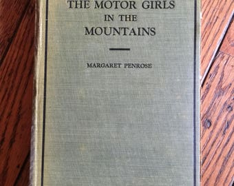 1917 The Motor Girls in the Mountains Or The Gypsy Girl's Secret Book by Margaret Penrose