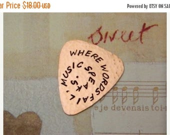 ON SALE WHERE Words Fail Music Speaks - Copper Guitar Pick - Functional Gift - Handmade Pick - Useable Pick - 22nd Anniversary, Musician Tha