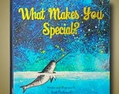 What Makes You Special -- Original Childrens Book with Uplifting Message -- Written and Illustrated by Britt Hallowell