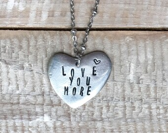 Love You More Handstamped Heart Necklace