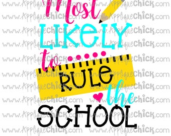 Most Likely to Rule the School SVG Clipart DXF Ruler, Pencil
