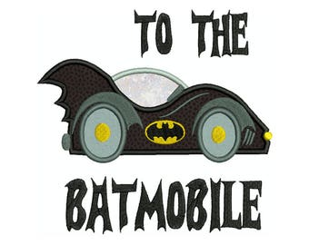 BATMAN To The Batmobile Machine Applique Embroidery - Instant Digital Download