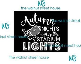 ORIGINAL DESIGN, Autumn nights under the stadium lights, football nights under the stadium nights, football mom, football girlfriend