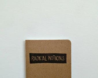Radical Notions small notebook, Writers journal, Student gifts, Gifts for writers, Pocket notebook, Writer gift, Blank notebook, Resistance