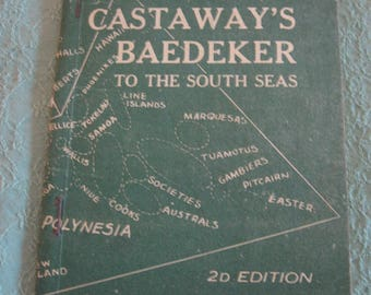 Castaway's Baedeker to the South Seas 2d edition