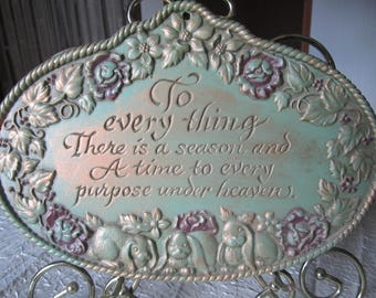 To Everything There is a Season Ecclesiastes 3:1 Metal Wall Hanging Home Interiors and Gifts Vintage Plaque
