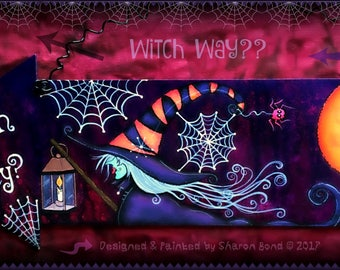 E PATTERN - Witch Way? Colorful Halloween Witch, Moon and Spider Webs! Designed & Painted by Sharon Bond