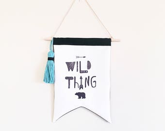 NEW! Wall flag - Wild thing flag - Grizzly bear - kids canvas pennant flag - Adventure theme - Canvas wall hanging - black white room decor