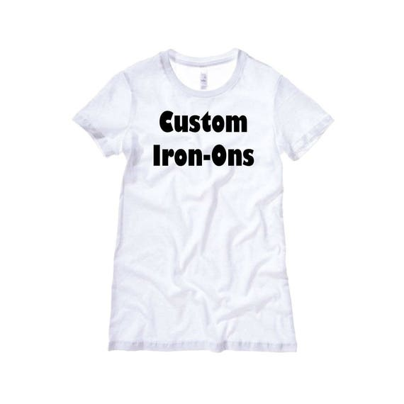 Custom Iron On Decals Heat Transfer Vinyl Iron Ons T Shirt Tee