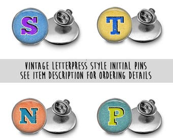 Personalized Initial Pins Vintage Letterpress Style B125