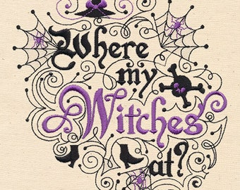 Where My Witches At? Embroidered on Plain Weave Cotton Tea Towel // Iron-on Patch // Kona Cotton Fabric Square