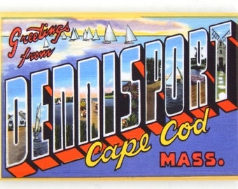 Greetings from Dennisport Cape Cod Massachusetts Fridge Magnet