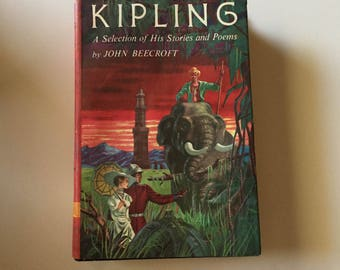Kipling A Selection of His Stories and Poems by John Beecroft (1956, BCE HC)