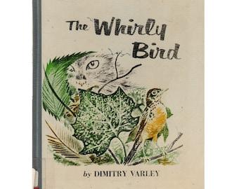 vintage children's bird book The Whirly Bird, Feodor Rojankovsky illustrations, kids baby robin rescue story, birdwatcher gift, bird lover