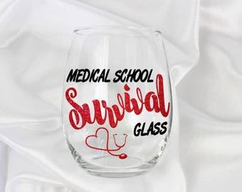 Medical school probs. Medical school wine glass. Medical