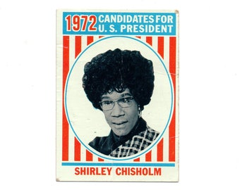Vintage Shirley Chisholm for President 1972 Trading Card, US History