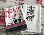 Home is Where Your Dog Is, 2-Piece Embroidered Dish Towel Set