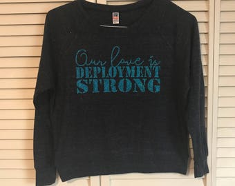 Small our love is deployment strong raglan