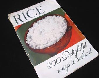 RICE 200 Delightful Ways To Serve It Vintage 1935 Cookbook