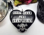 Keep Calm and Stay Weird, skull, crystal skull, gothic heart, black heart necklace