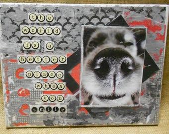 "Mixed Media Art Collage on Canvas ""SMILE"" Original Art/ Animal Art**"