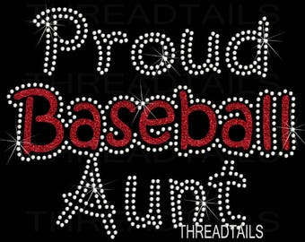 Proud Baseball Aunt shirt.  Rhinestone, sparkly glitter tee, gift idea for aunts, sporting events, tops, women's clothing.