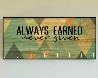 "Race Medal Holder / Race Medal Hanger ""Always Earned Never Given"" (Centered Text) Wall Mounted Wood Medal Organizer. CUSTOMIZATiON Available"