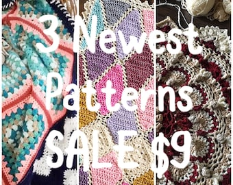 My 3 NEWEST crochet patterns for a discounted 9 USD - Added value sale - instant downloads