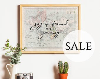 "SALE - Overstock Art Print - 11x14"" - World Map - Joy Is Found In The Journey - Inspirational Quote - Horizontal - Art - Apartment Decor"