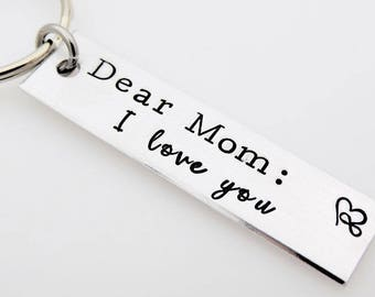 Hand Stamped Mother's Keychain  Dear Mom I Love you  gift for mom  gift for grandma  can be personalized  gift for her  new mom  gift