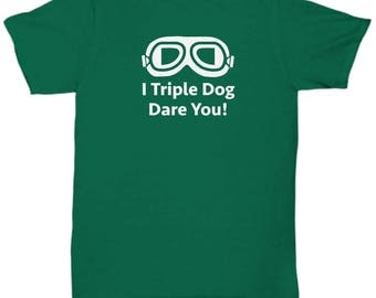 Christmas Story Triple Dog Dare You Funny Gift Shirt Movie Goggles