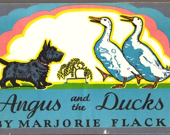 Angus and the Ducks / Vintage Children's Book / told by and Illustrated by Marjorie Flack / 1930